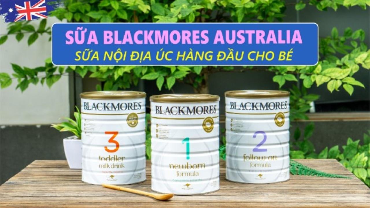 Sữa Blackmore Úc - Sữa dinh dưỡng nội địa Úc tốt nhất dành cho trẻ