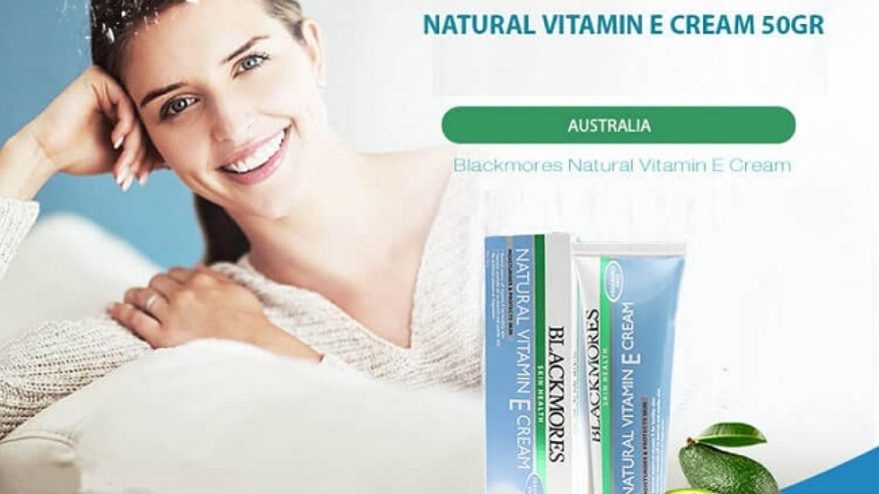 Review: Kem dưỡng ẩm Blackmores Natural Vitamin E đang được ưa chuộng