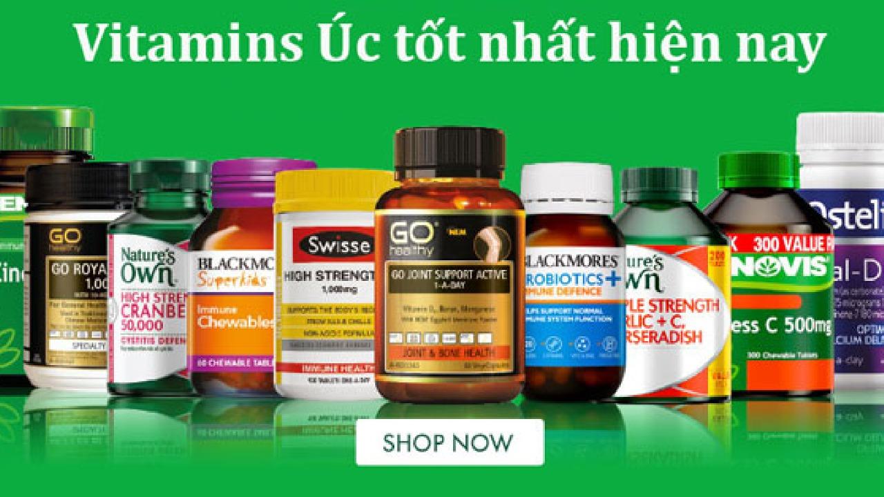 Top 5 Vitamin Úc nào tốt nhất và những lưu ý khi mua hàng