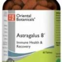 Astragalus 8 60 Tablets Oriental Botanicals