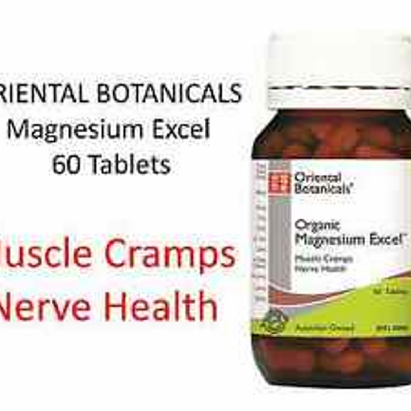 ORIENTAL BOTANICALS Magnesium Excel 60 Tablets ( Muscle Cramps Nerve Health )
